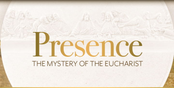 Presence the Mystery of the Eucharist